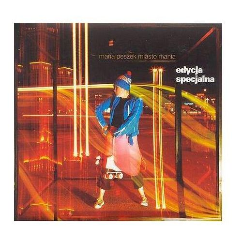 Maria peszek - miasto mania - special edition marki Parlophone music poland