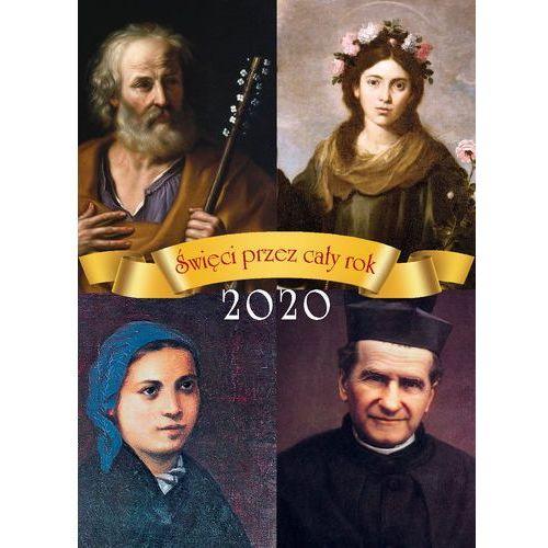 Praca zbiorowa Kalendarz 2020 święci przez cały rok kalendarz zdzierak (9788381442015)