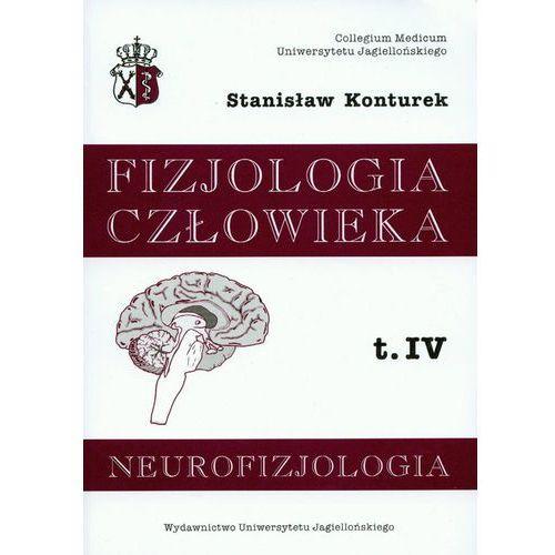 Fizjologia człowieka. Tom 4. Neurofizjologia, Konturek