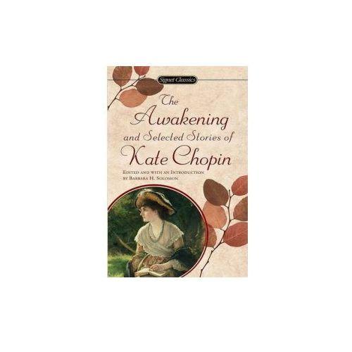 Chopin Kate: Awakening and Selected Stories (Sc) (9780451524485)