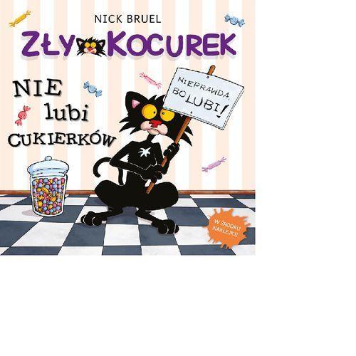 Zły Kocurek nie lubi cukierków - Nick Bruel, Nick Bruel
