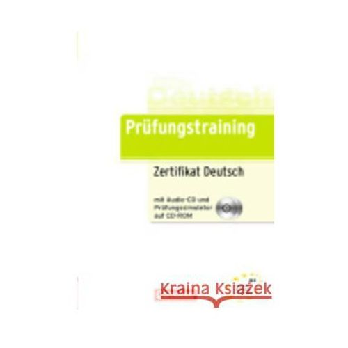 Zertifikat Deutsch (telc Deutsch B1), m. Audio-CD u. Prüfungssimulator auf CD-ROM (9783060210237)