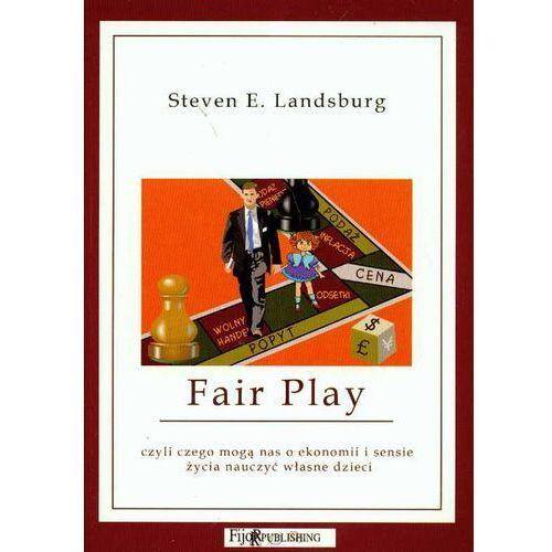 Fair Play czyli czego mogą nas o ekonomii i sensie życia nauczyć własne dzieci, oprawa miękka