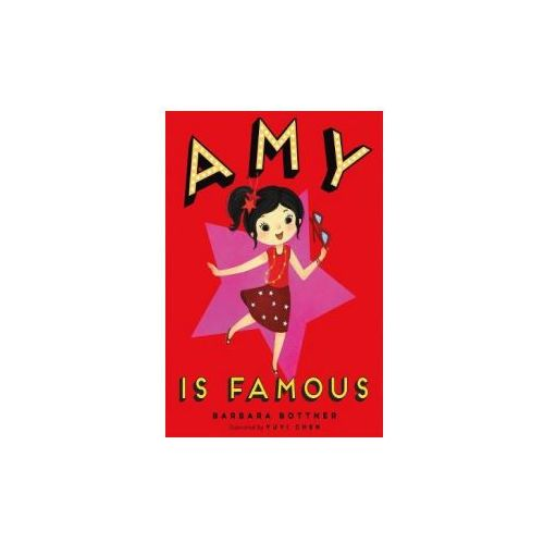 Amy is Famous (9781250134905)