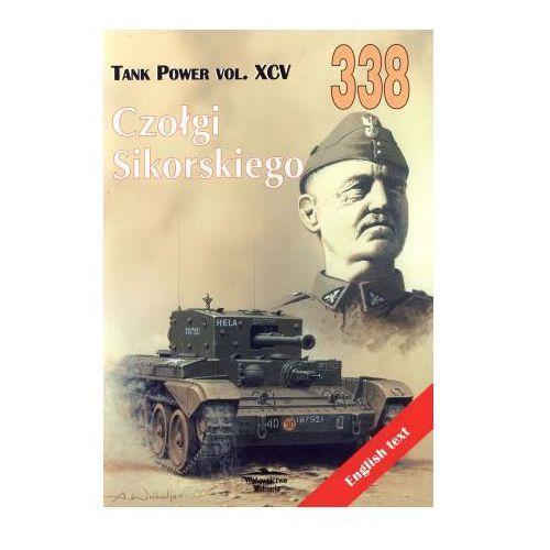 Czołgi Sikorskiego. Tank Power vol. XCV 338, Janusz Ledwoch