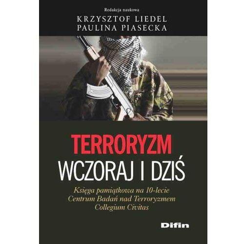 Terroryzm wczoraj i dziś - Difin, oprawa miękka