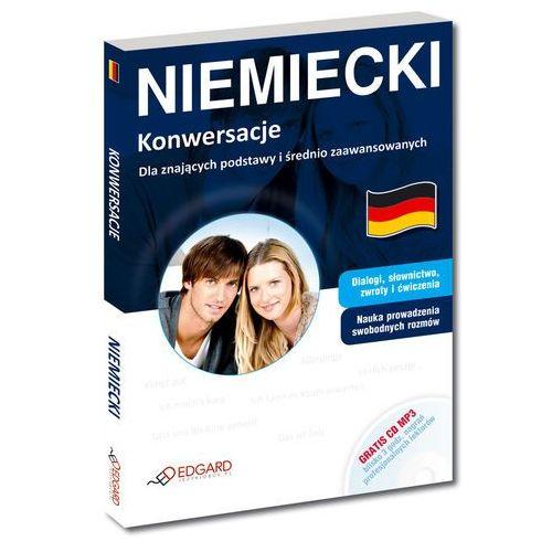 Niemiecki. Konwersacje Dla znających podstawy i średnio zaawansowanych (9788377883150)