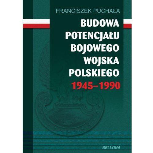 Budowa Potencjału Bojowego Wojska Polskiego 1945–1990, Puchała, Franciszek