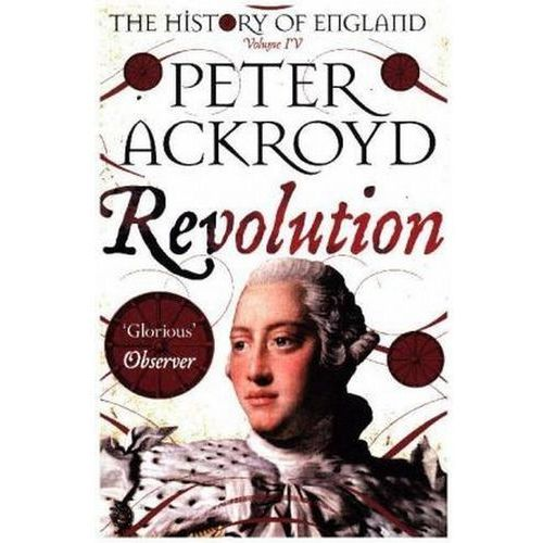 Revolution - Peter Ackroyd (2017)