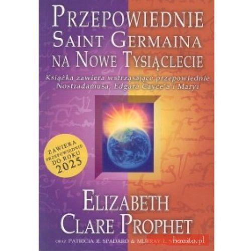 Przepowiednie Saint Germaina na Nowe Tysiąclecie (2005)