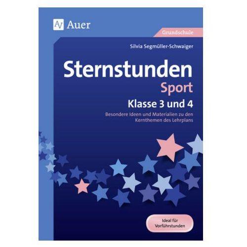 Sternstunden Sport - Klasse 3 und 4 Segmüller-Schwaiger, Silvia