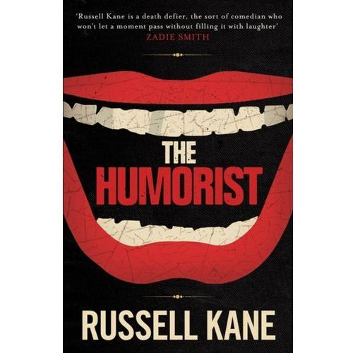 The Humorist Kane, Russell (9780857209252)