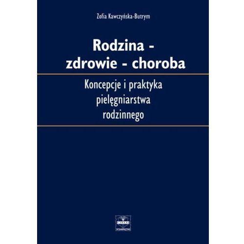 Rodzina - Zdowie - Choroba (196 str.)