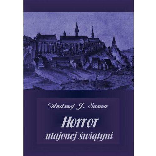 Horror utajonej świątyni - Andrzej Juliusz Sarwa (MP3)
