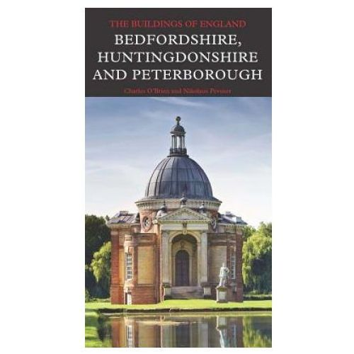 Bedfordshire, Huntingdonshire, and Peterborough (9780300208214)