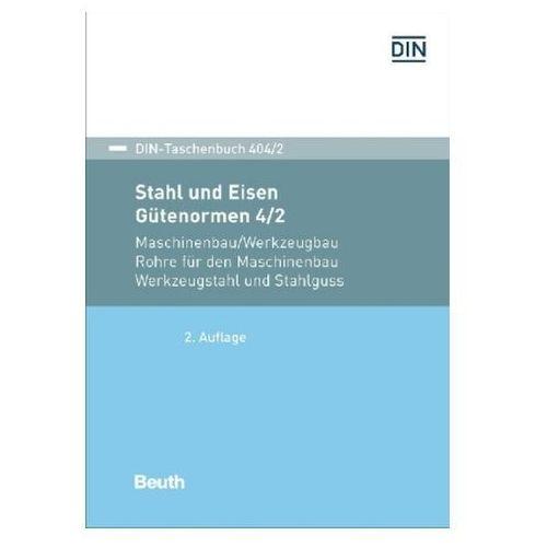 Maschinenbau/Werkzeugbau Rohre für den Maschinenbau, Werkzeugstahl und Stahlguss (9783410272458)