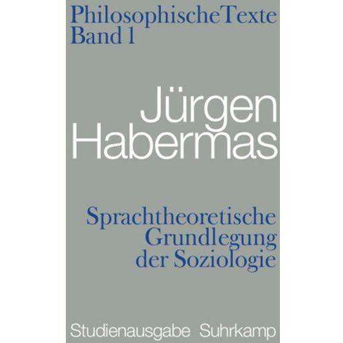Sprachtheoretische Grundlegung der Soziologie