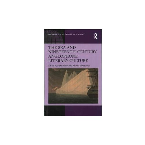 Sea and Nineteenth-Century Anglophone Literary Culture