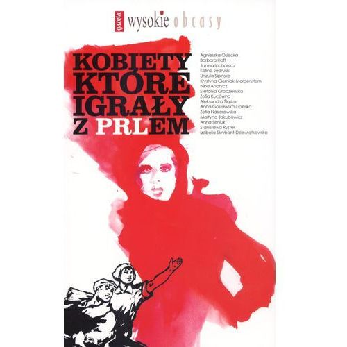 Kobiety które igrały z PRLem, pozycja wydana w roku: 2012
