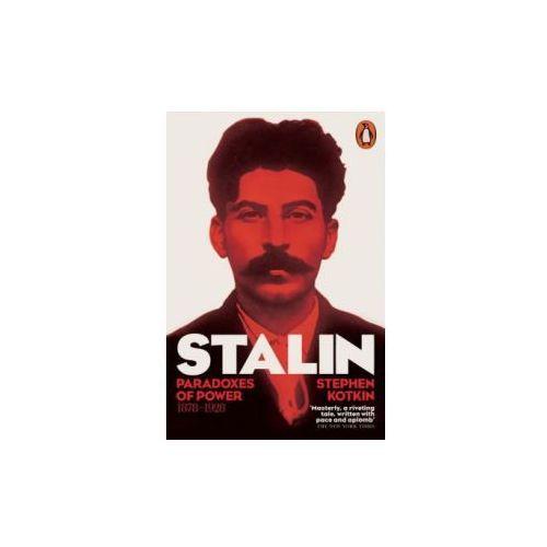 Stalin Volume 1 Paradoxes of Power 1878-1928 - Wysyłka od 3,99 - porównuj ceny z wysyłką, oprawa miękka