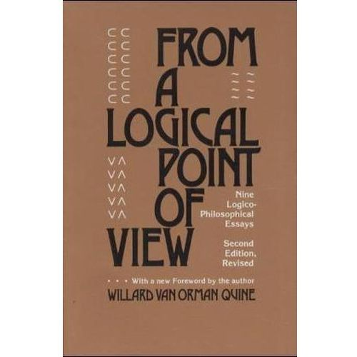 From A Logical Point Of View, Quine, W. V.
