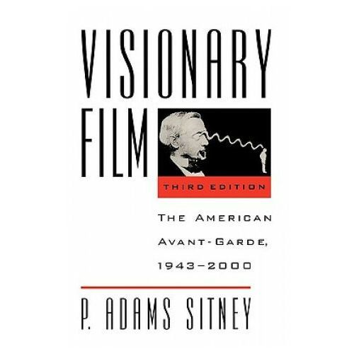 Visionary Film: The American Avant - Garde, 1943 - 2000, Sitney, P. Adams