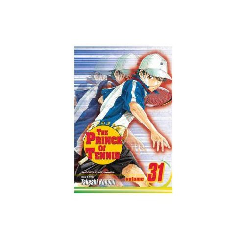 Prince of Tennis, Vol. 31 (9781421524320)