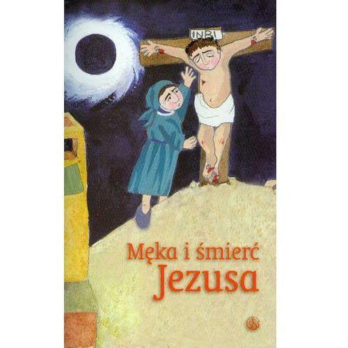 Forte natalia Męka i śmierć jezusa (9788389289292)