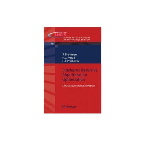 Stochastic Recursive Algorithms for Optimization