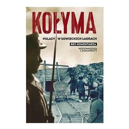 Kołyma. Polacy w sowieckich łagrach, Sebastian Warlikowski