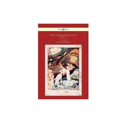 Hans Andersen's Fairy Tales Illustrated By Anne Anderson - P