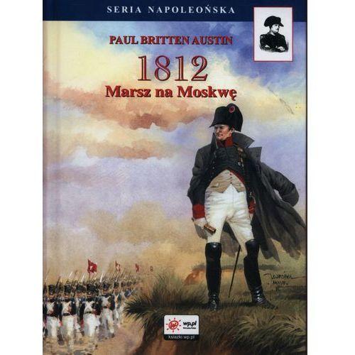 1812 Marsz na Moskwę, Austin Paul Britten