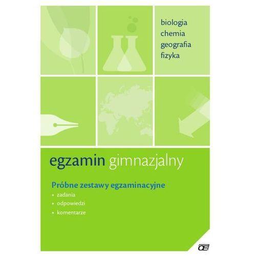 Egzamin gimnazjalny Biologia chemia geografia fizyka (9788375940558)