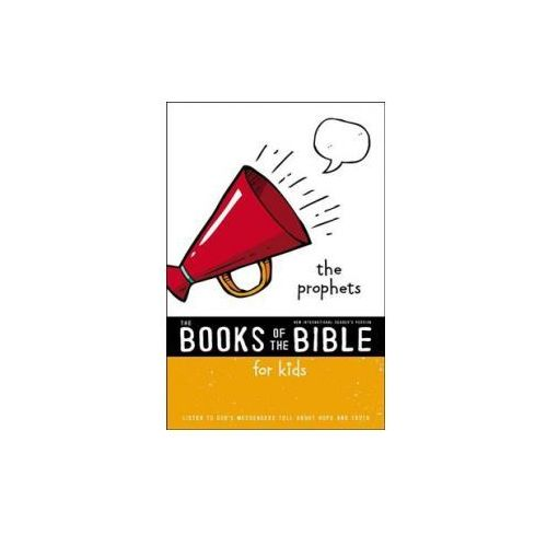 NIrV, The Books of the Bible for Kids: The Prophets, Paperback (9780310761358)