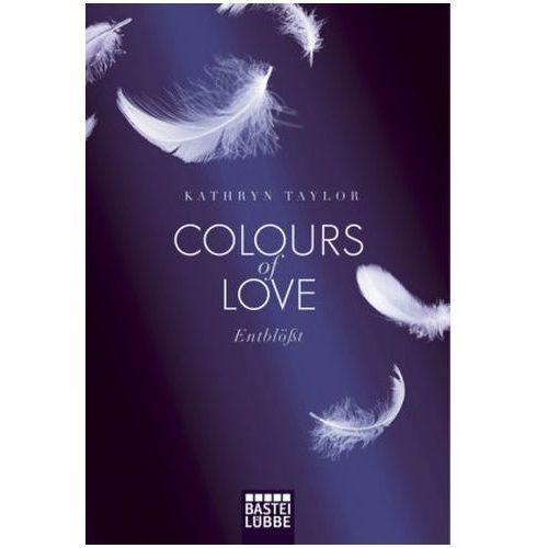 Colours of Love - Entblößt, Taylor, Kathryn