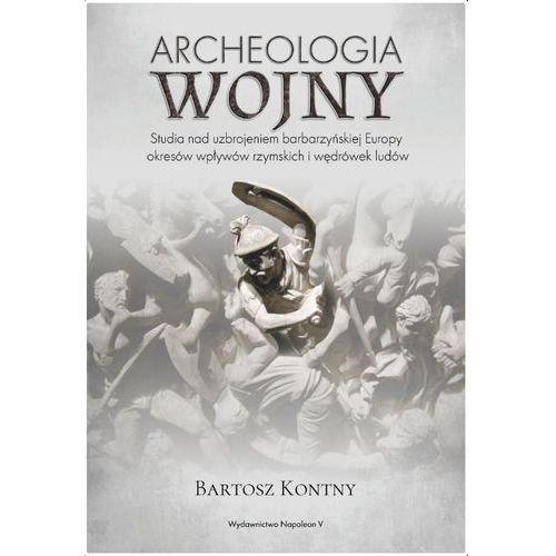 Archeologia wojny. Darmowy odbiór w niemal 100 księgarniach!, Napoleon V