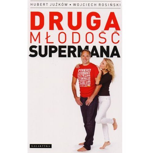 Druga młodość supermana (9788375792812)
