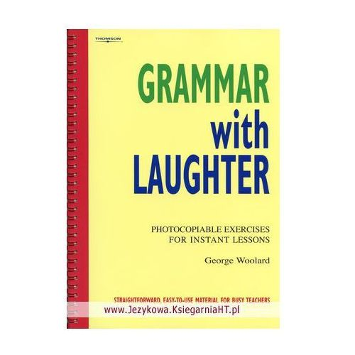Grammar With Laughter (Photocopiable Exercises For Instant Lessons), oprawa miękka