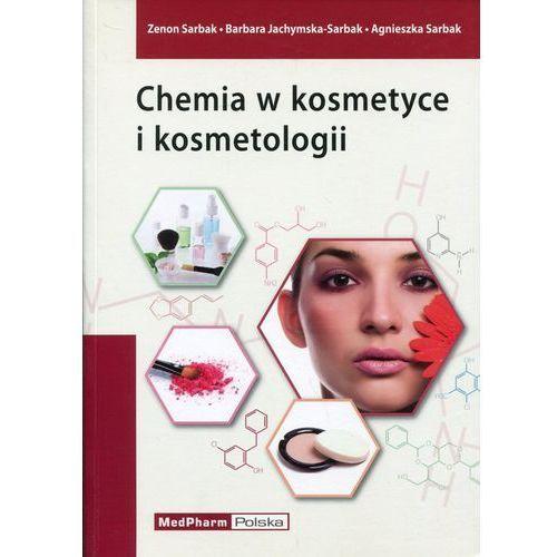 Chemia w kosmetyce i kosmetologii (403 str.)
