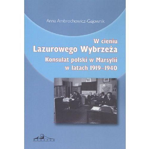 W cieniu Lazurowego Wybrzeża, Anna Ambrochowicz-Gajownik