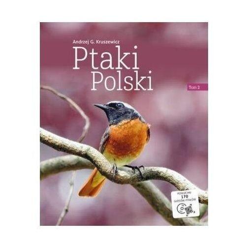 Ptaki polski. tom 2 - andrzej g. kruszewicz