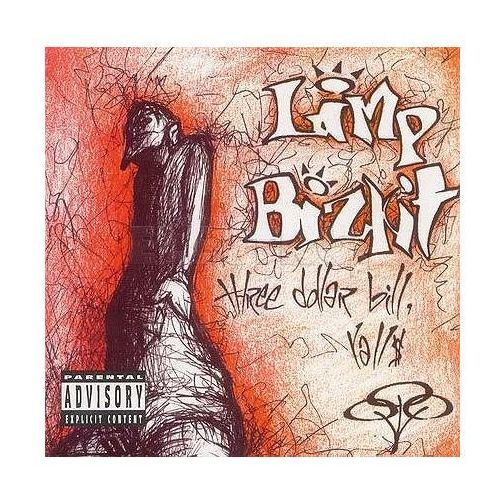 Limp Bizkit - THREE DOLLAR BILL Y' ALL (0606949012427)
