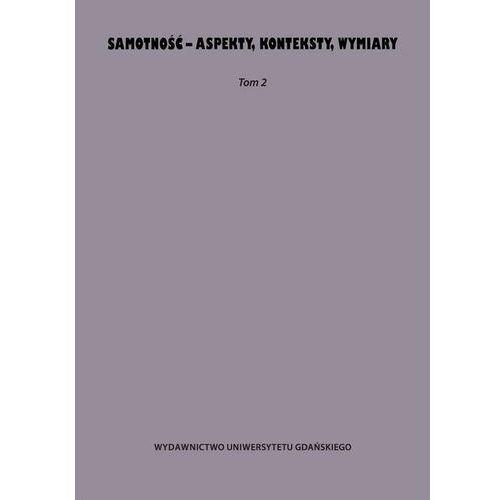 Samotność - aspekty konteksty wymiary - No author - ebook