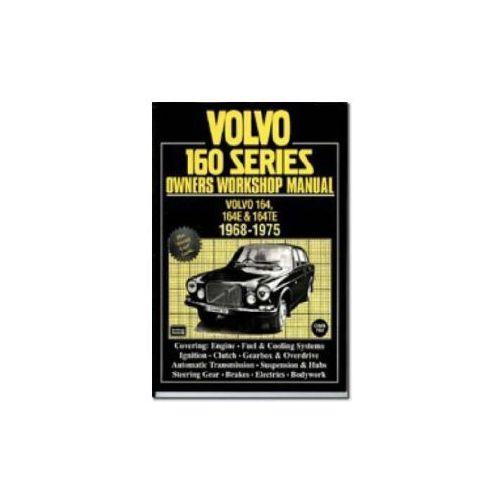 Volvo 160 Series Owners Workshop Manual 1968-1975 (9781855204737)