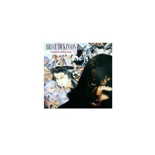 TATTOOED MILLIONAIRE - Bruce Dickinson (Płyta CD), 4921982