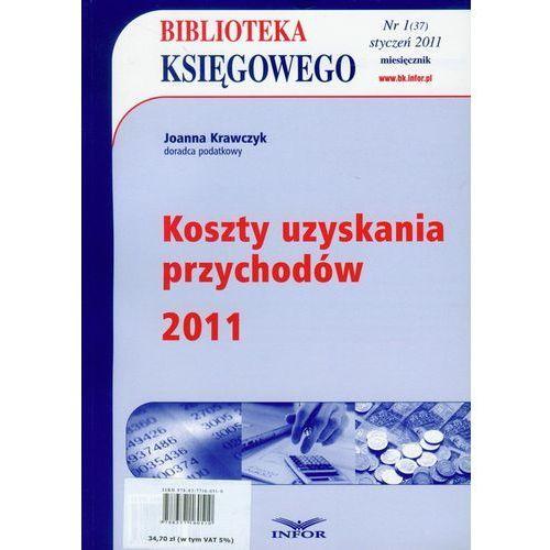 Koszty uzyskania przychodów 2011, oprawa miękka