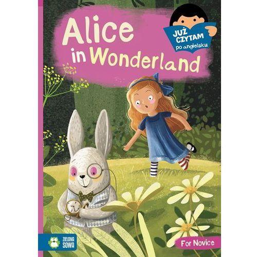Alice in Wonderland, I Can Read - Opracowanie zbiorowe (2017)