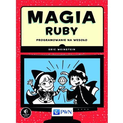 Magia Ruby - Wysyłka od 3,99 - porównuj ceny z wysyłką (312 str.)