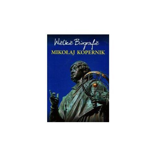 Mikołaj Kopernik Wielkie Biografie - Wysyłka od 2,99 - porównuj ceny z wysyłką - Wesołych Świąt, Pietruszewski Marcin