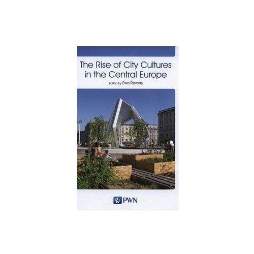The Rise of City Cultures in the Central Europe (9788301179786)